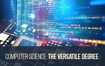 CS: The Versatile Degree